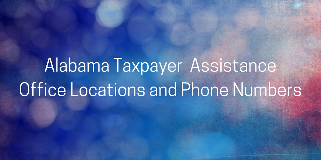 Alabama Taxpayer Assistance Locations Phone Number StoptheBull