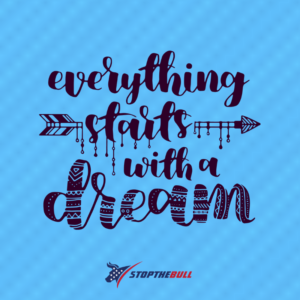 Dreams Quote StoptheBull